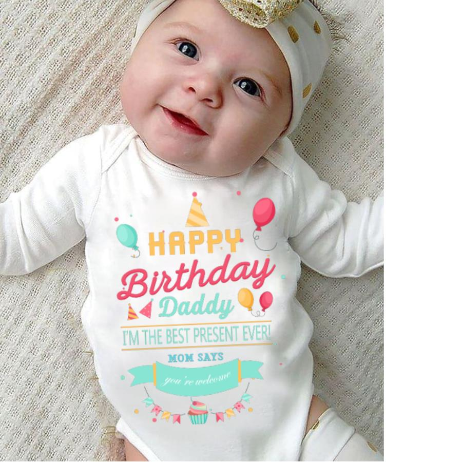 Gift Happy birthday daddy I_m the best present ever custom name baby s unisex, hoodie, sweatshirt