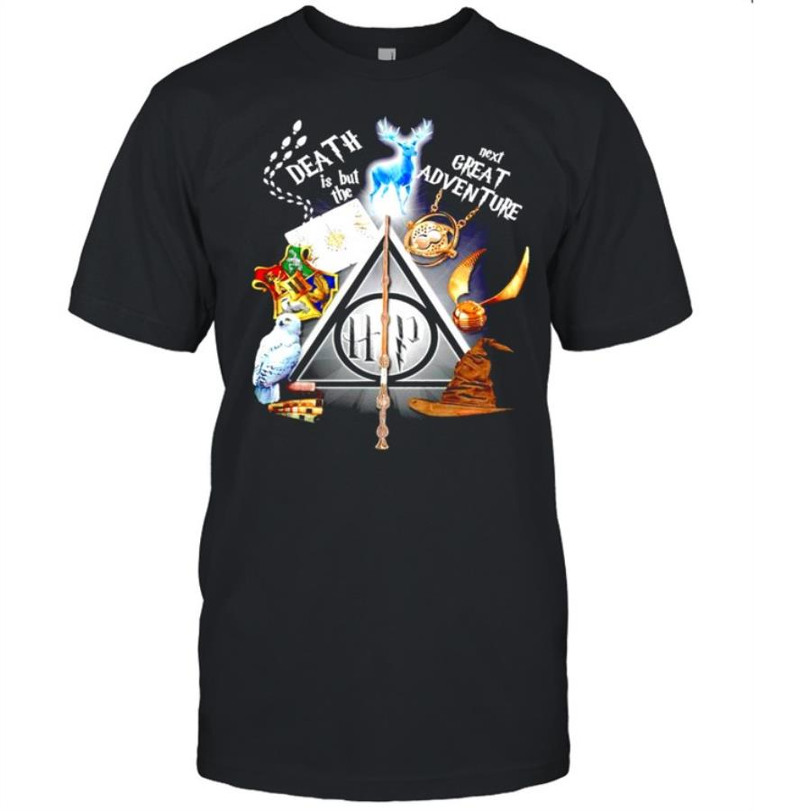 Harry Potter death is but the next great adventure shirt
