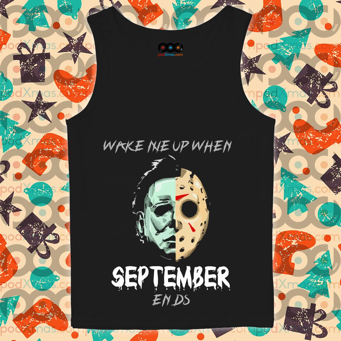 Michael Myers and Jason Voorhees Wake me up when September ends tank top