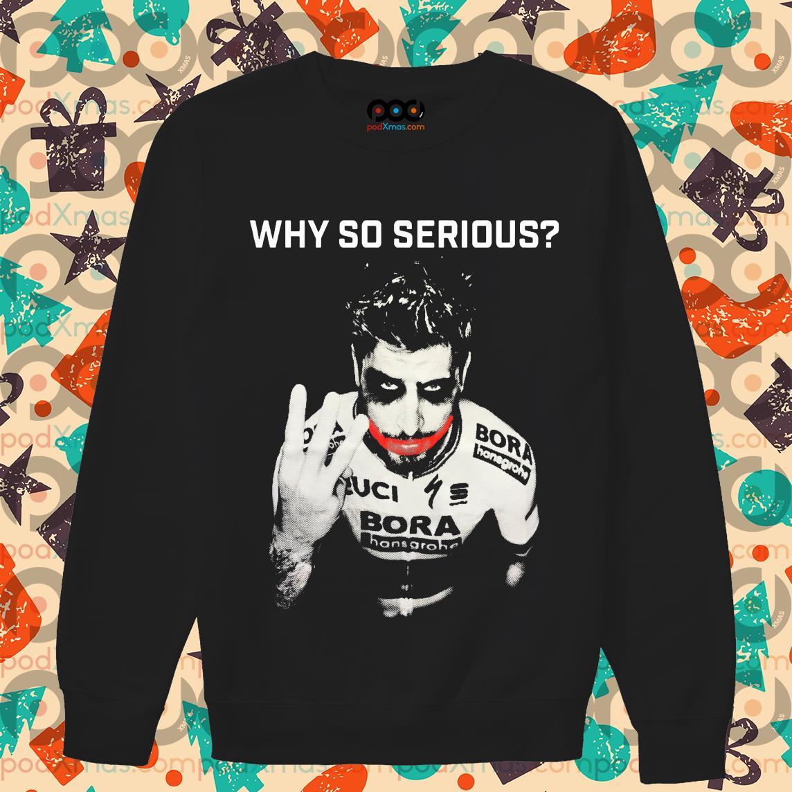 Peter Sagan Joker Why so serious shsweaterrt
