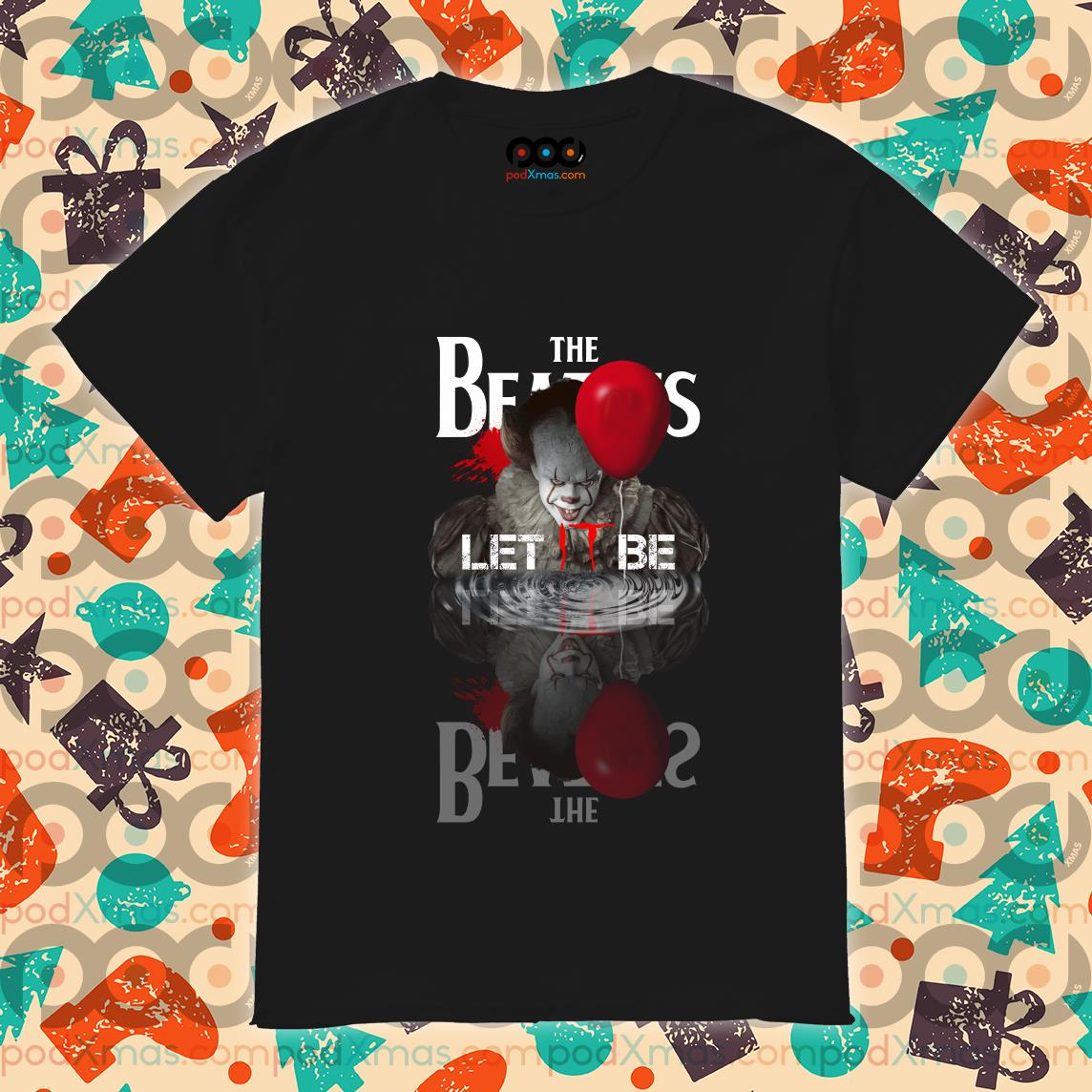 The Beatles Let IT be Pennywise shirt