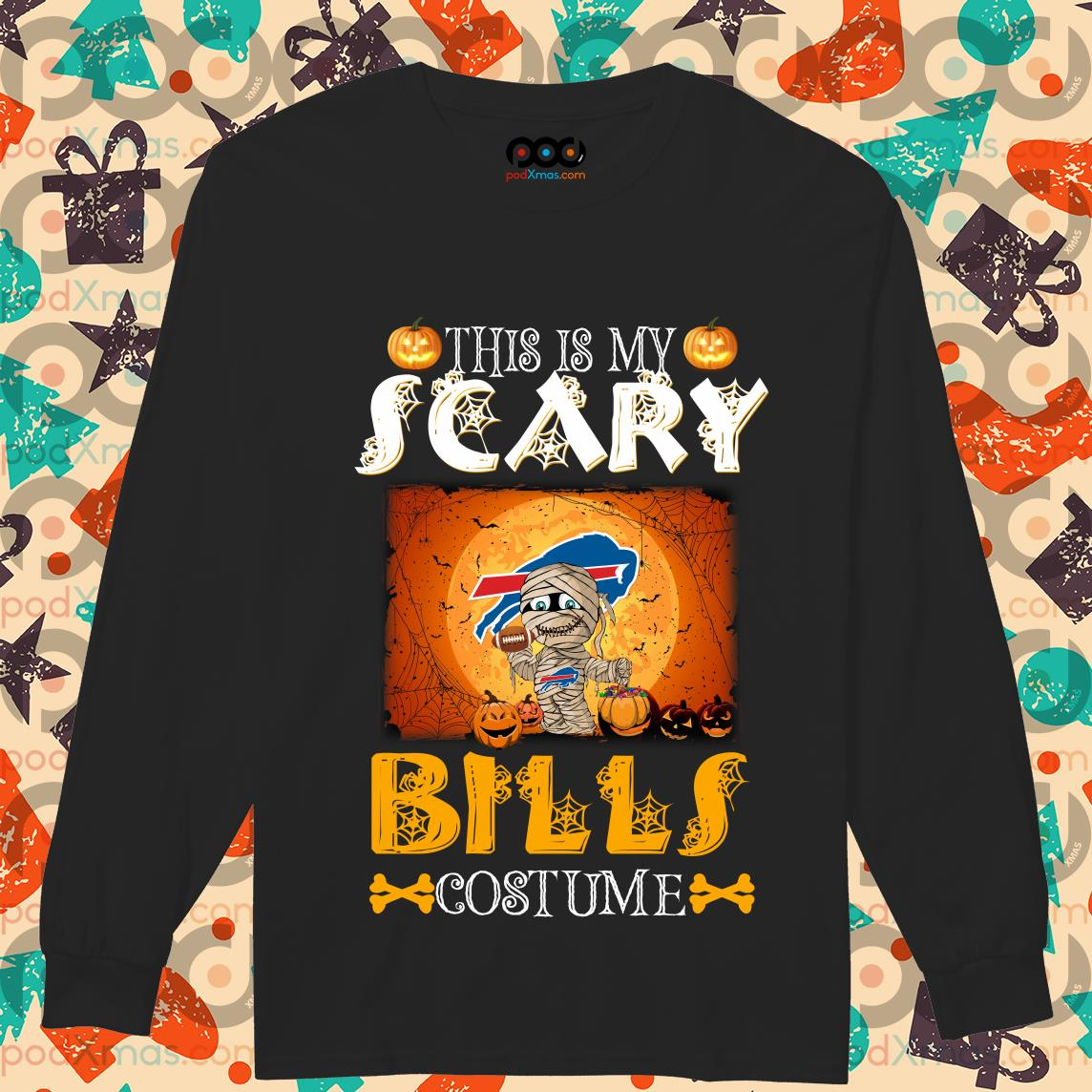 This is my scary Buffalo Bills costume Halloween longsleeved