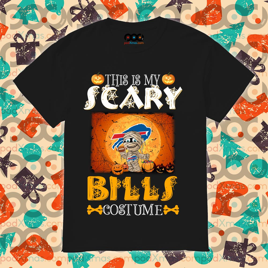 This is my scary Buffalo Bills costume Halloween Shirts