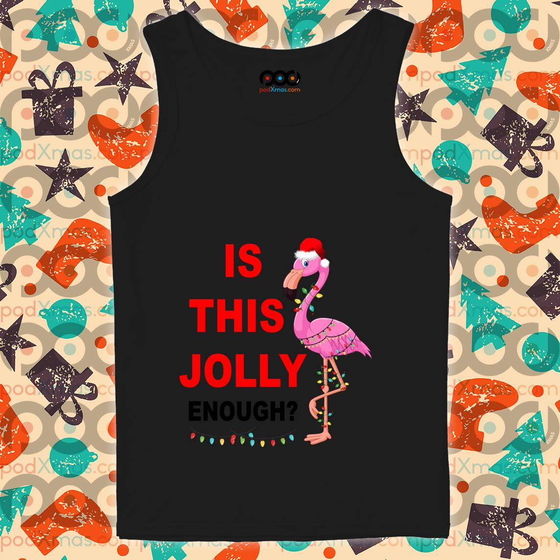 Flamingo Christmas is this Jolly enough tank top