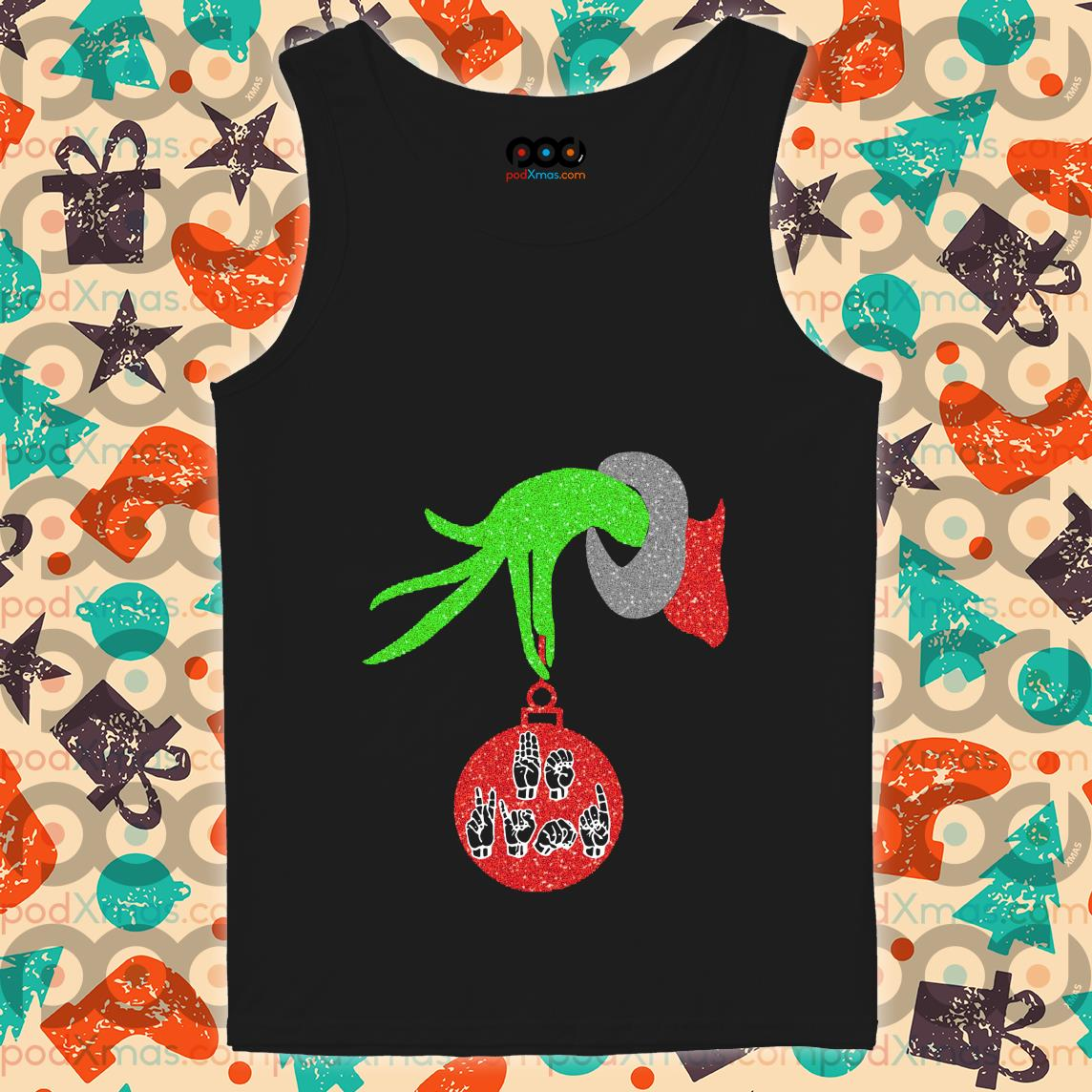 Grinch Sign language Christmas tank top