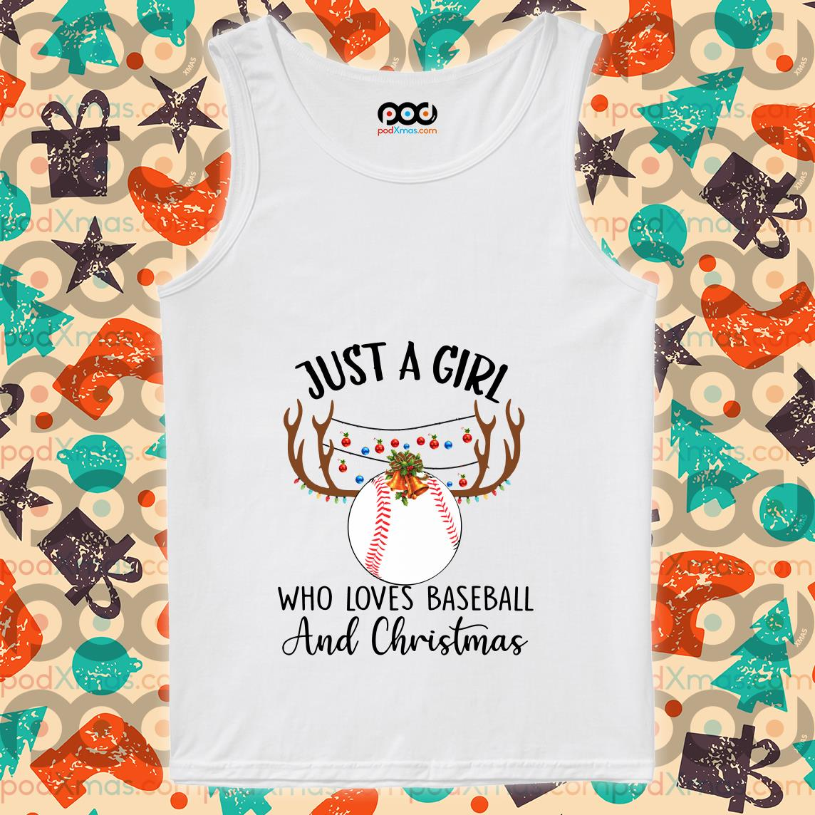 Just a girl who loves baseball and Christmas tank top