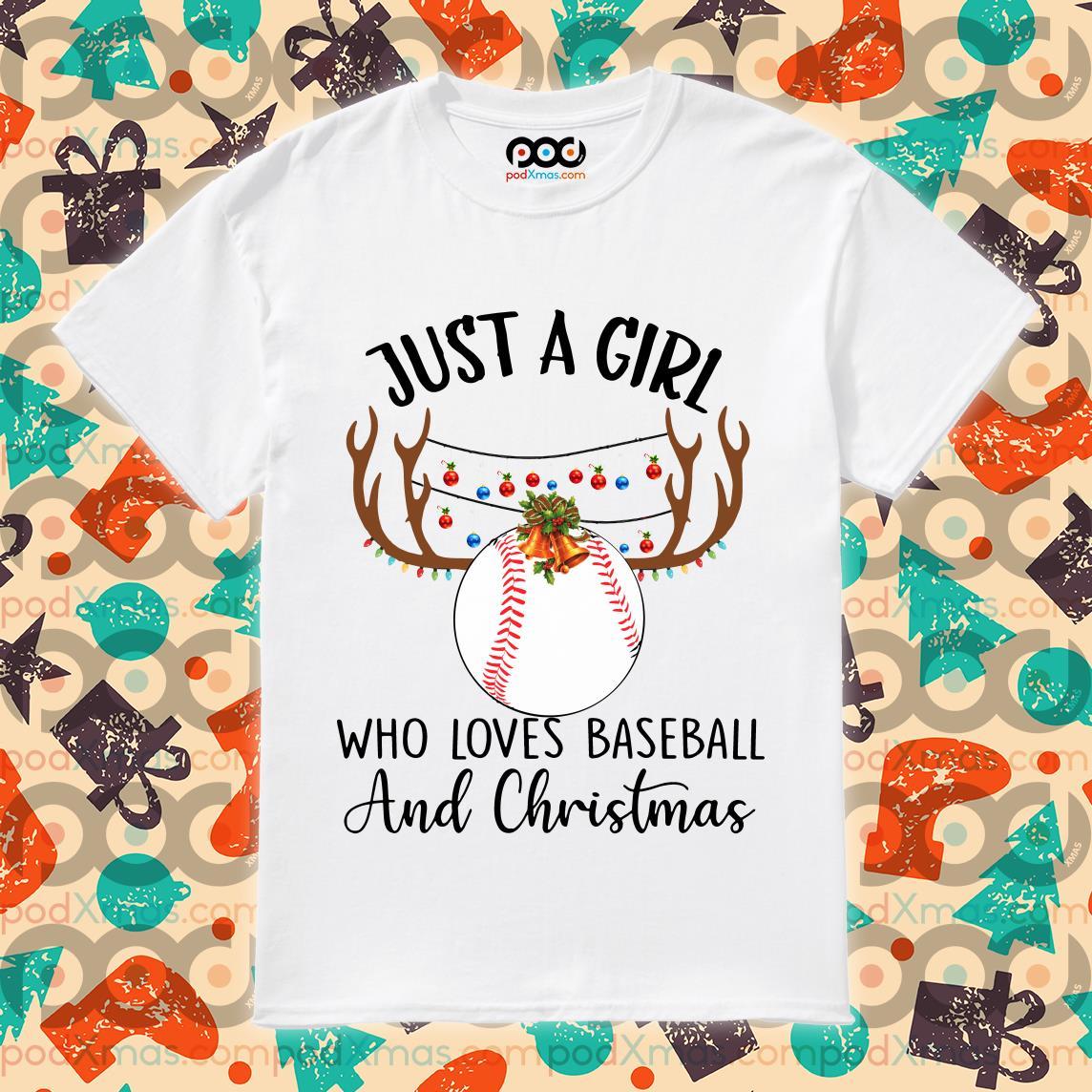 Just a girl who loves baseball and Christmas shirt