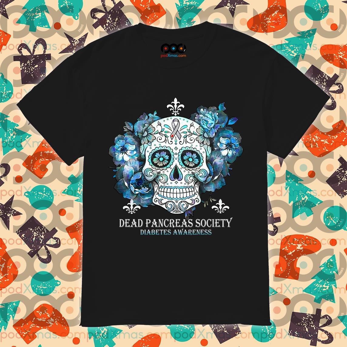 Skull tattoos dead pancreas society Diabetes Awareness shirt