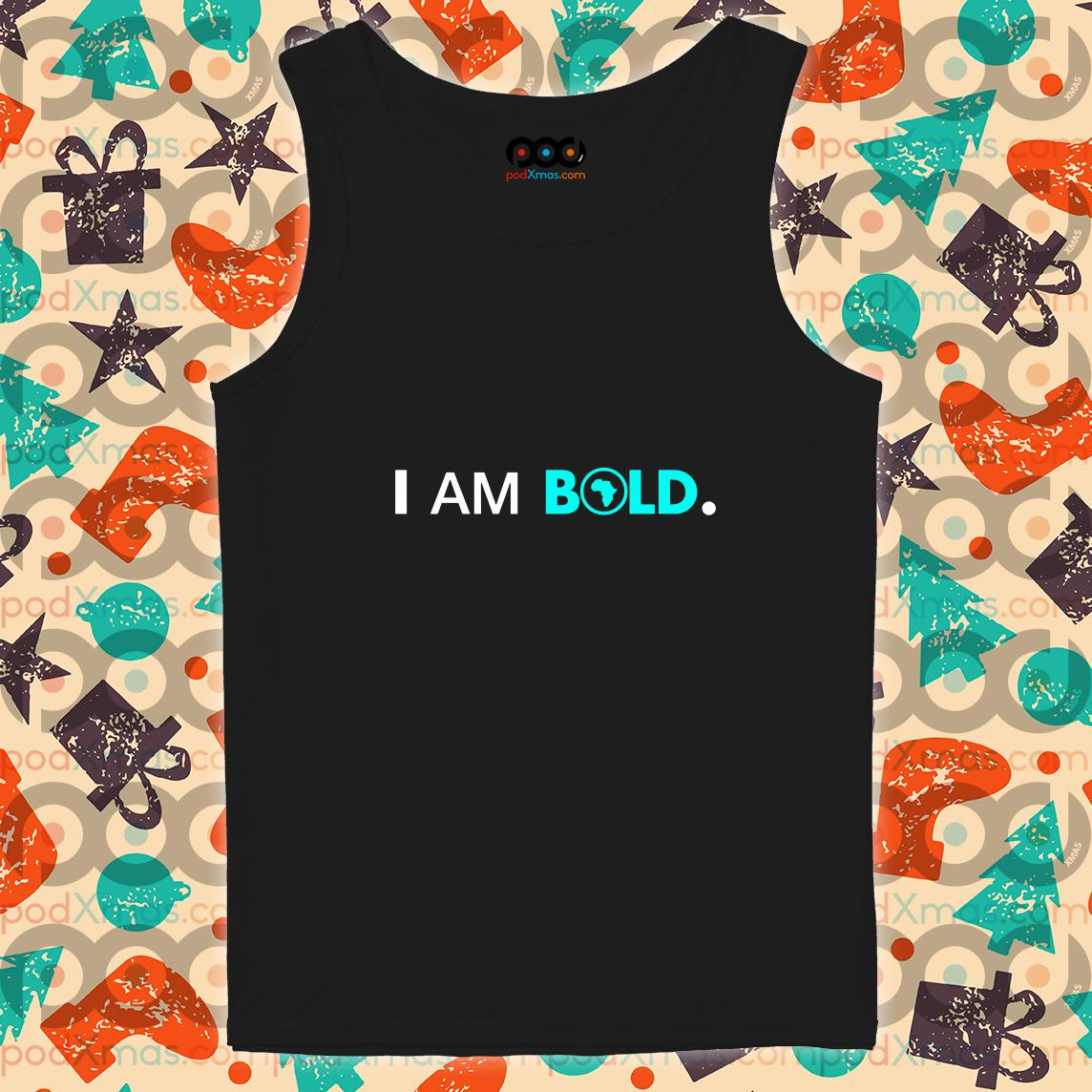 Africa I Am Bold tank top