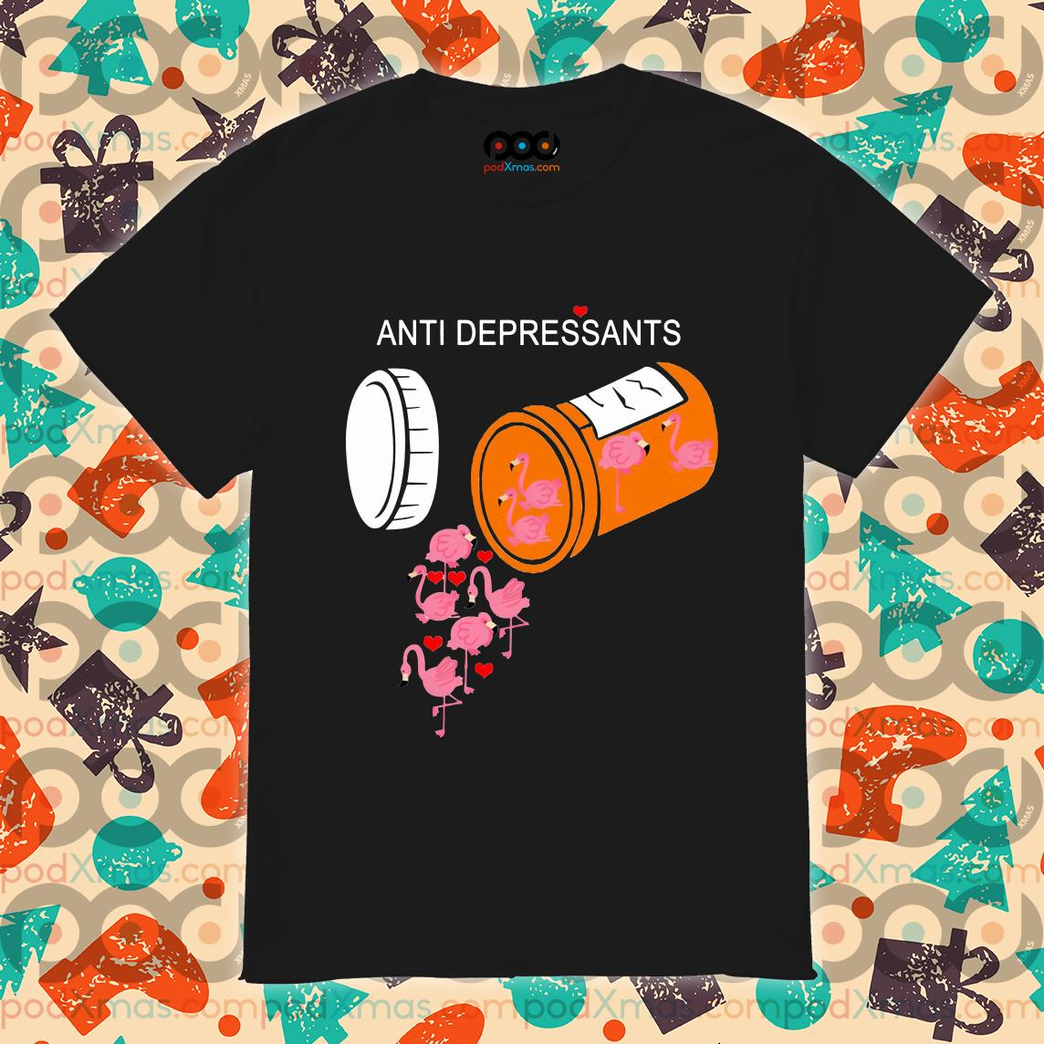 Antidepressants Flamingos shirt