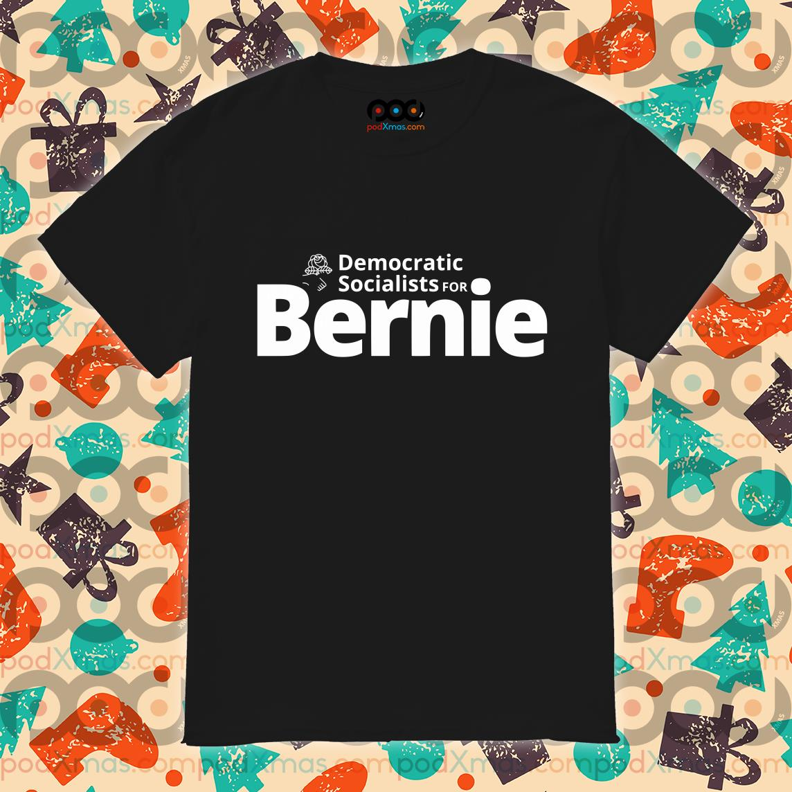 Democratic Socialists for Bernie shirt
