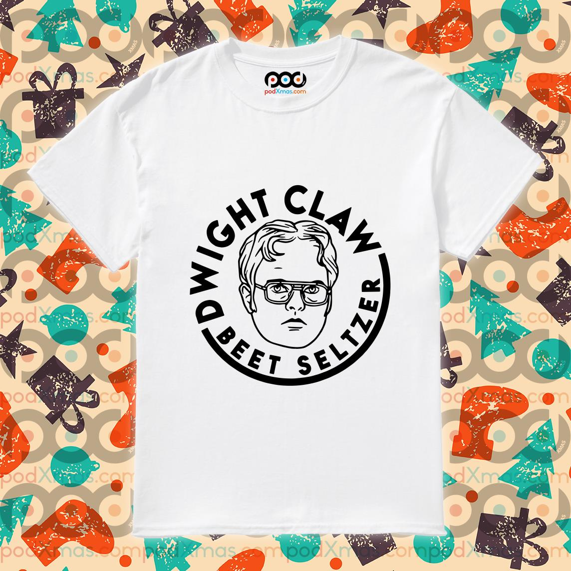 Dwight Claw beet Seltzer shirt