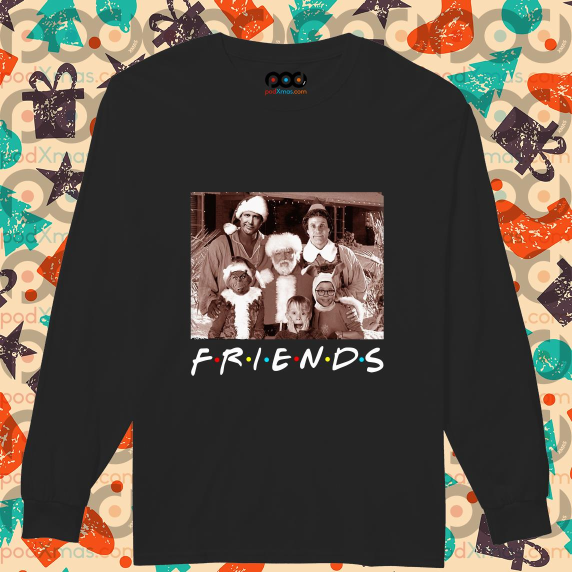 Friends Christmas holiday Grinch Elf Santa Clark Griswold Kevin long sleeve