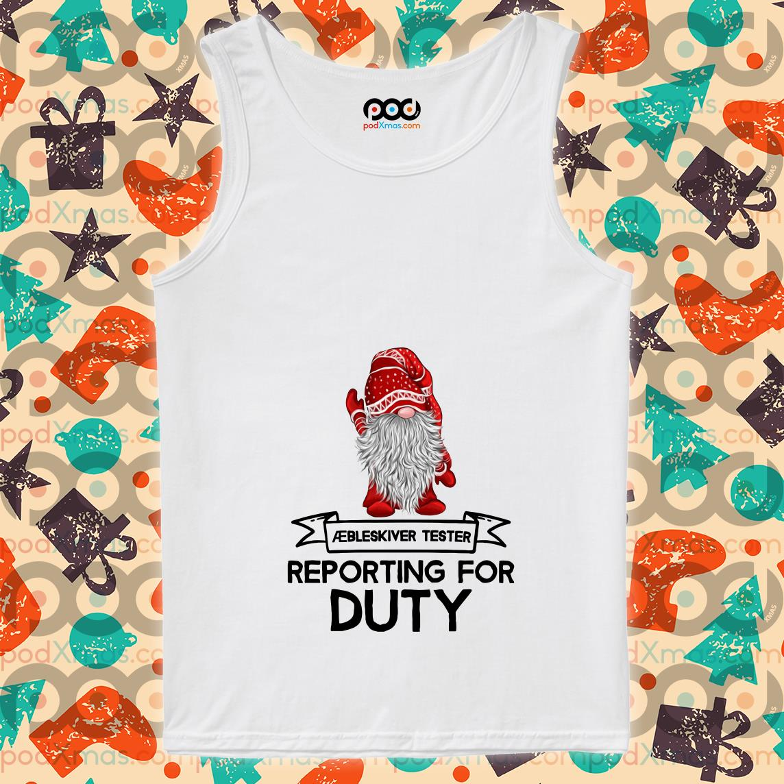 Gnomies Aebleskiver Tester Reporting for Duty tank top