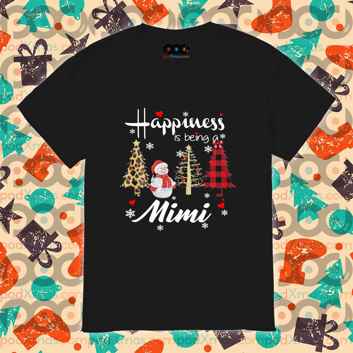 Happiness is being a Mimi Christmas tree shirt