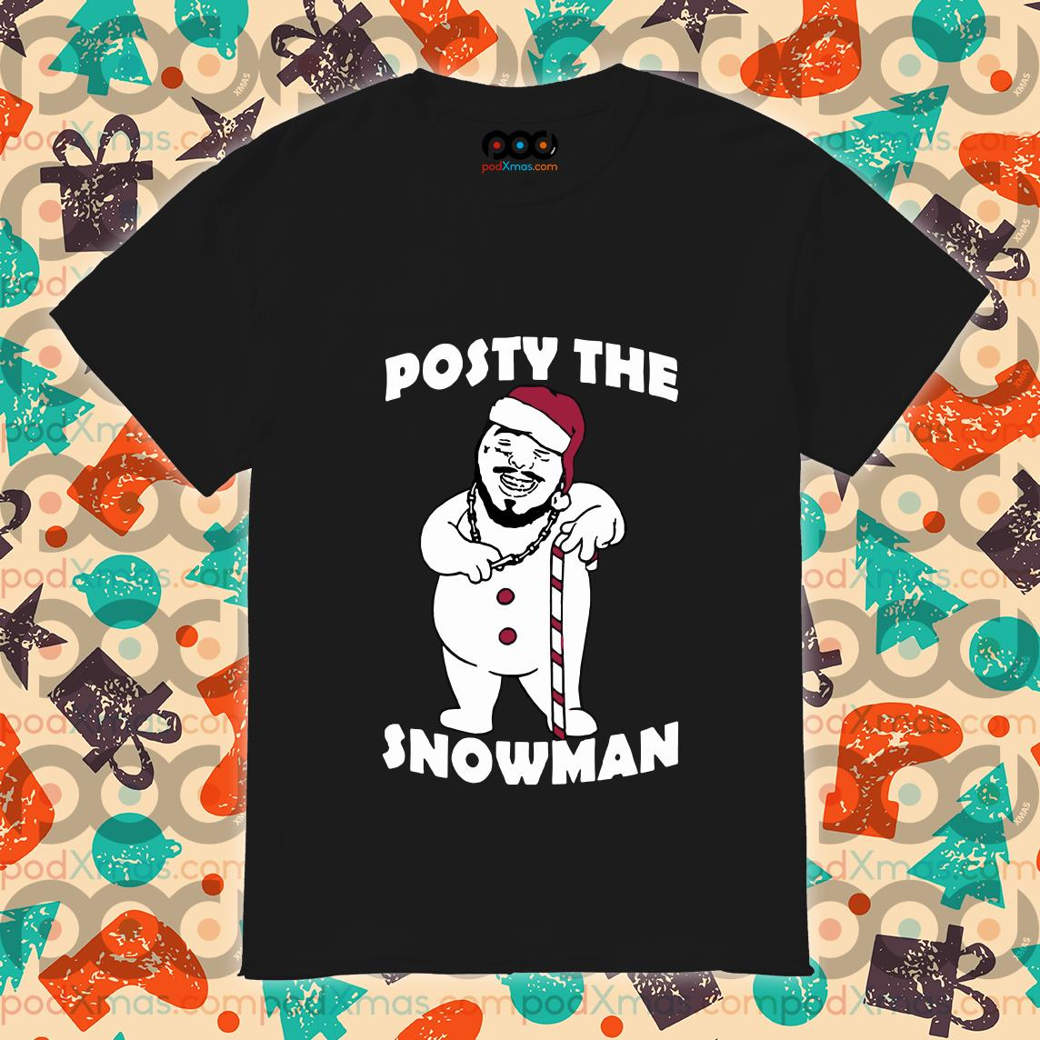 Posty the snowman Post Malone funny Santa Claus shirt