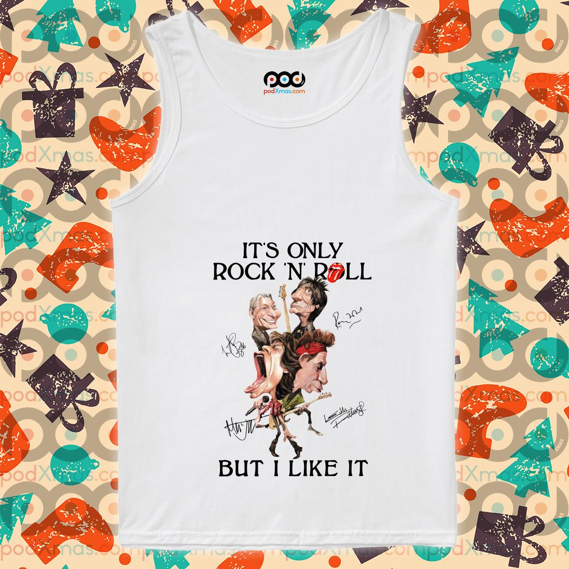 It's only Rock n' Roll but I like it Rolling Stones funny tank top
