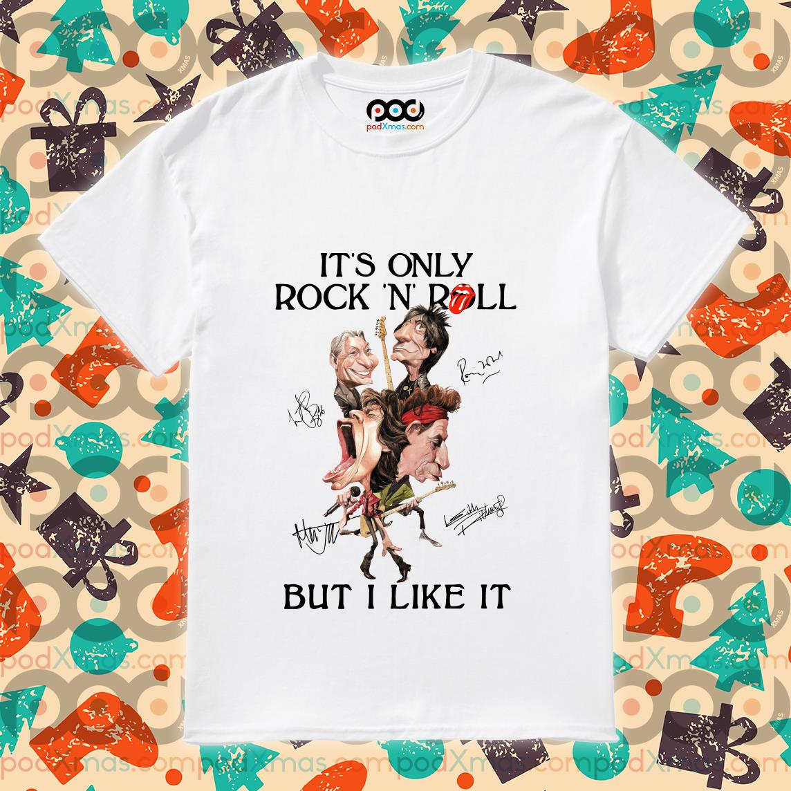 It's only Rock n' Roll but I like it Rolling Stones funny shirt