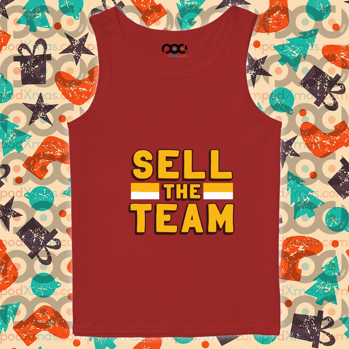 Sell the team tank top