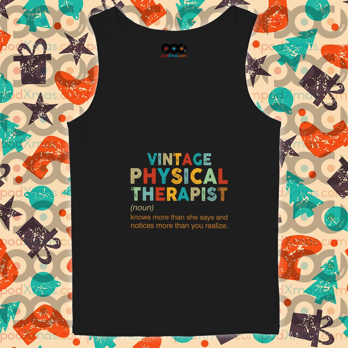 Vintage Physical Therapist define knows more than she says tank top