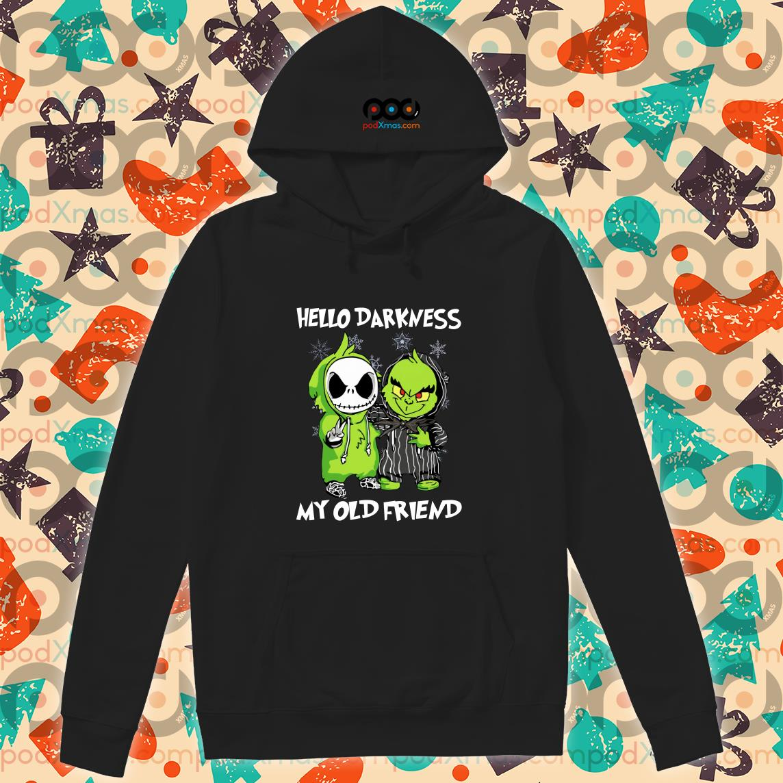 Grinch and Skelington Hello Darkness my old friends hoodie