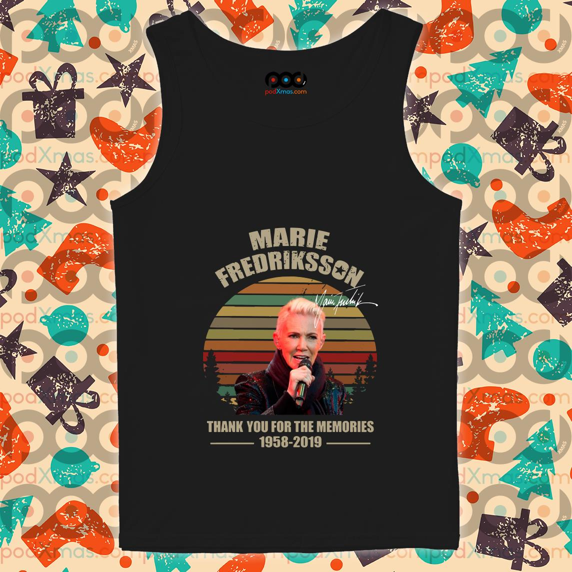 Marie Fredriksson 1958 2019 Thank you for the memories tank top