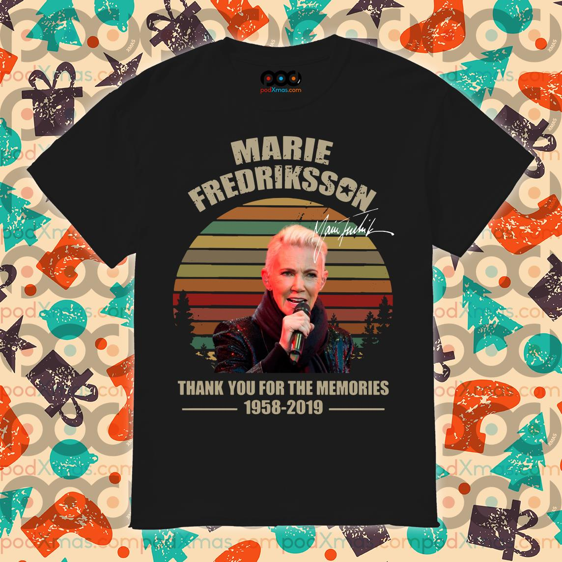 Marie Fredriksson 1958 2019 Thank you for the memories shirt