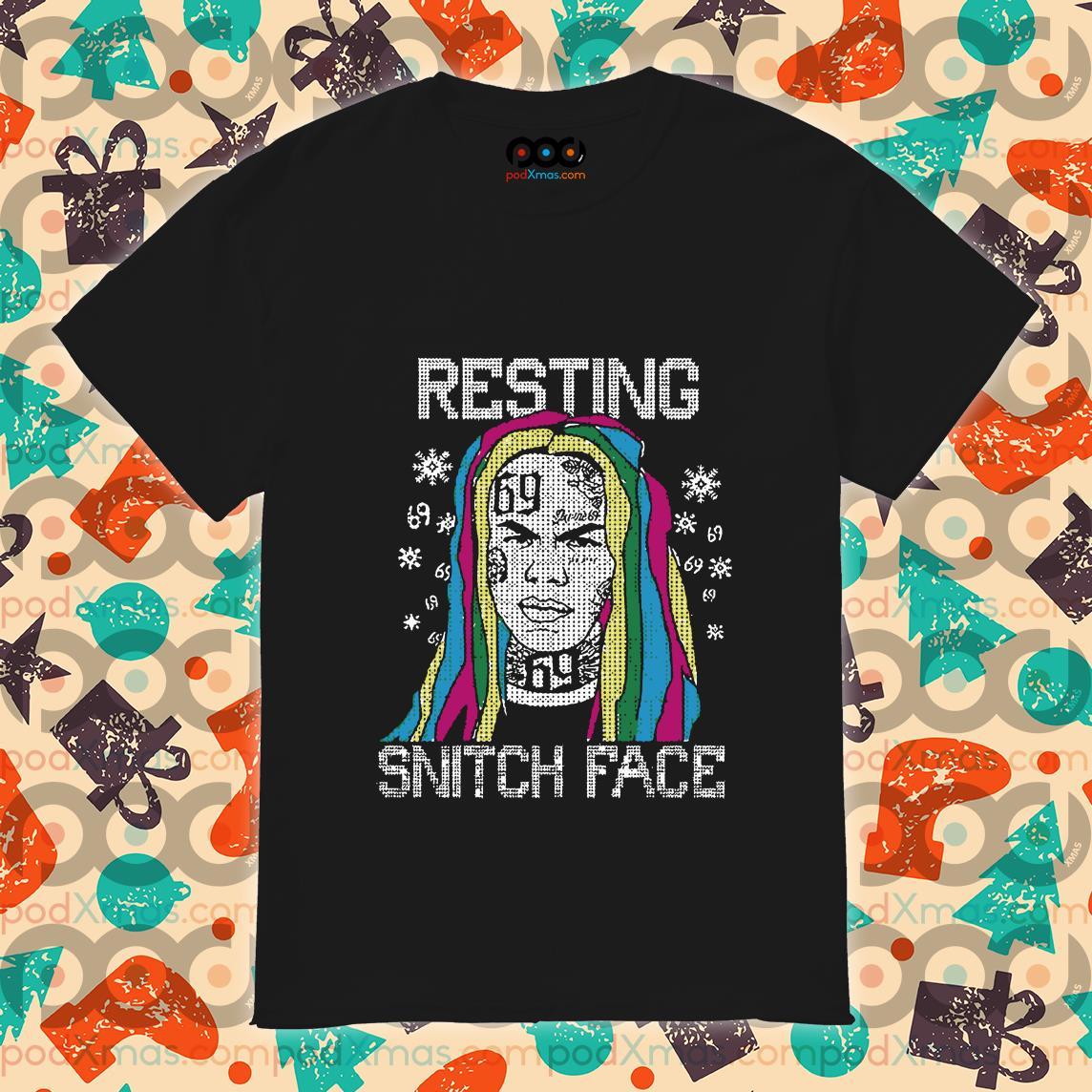 Tekashi 6ix9ine Resting Snitch Face Christmas shirt