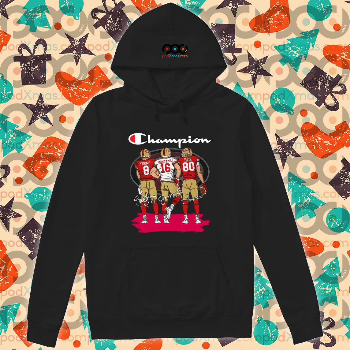 Champions San Francisco 49ers Young Montana Rice signatures hoodie