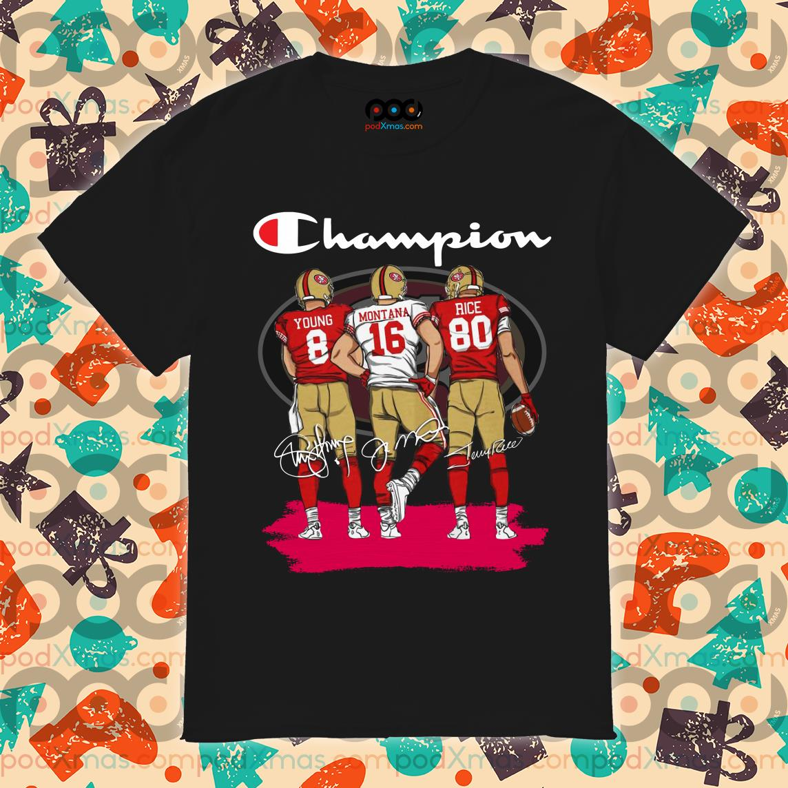 Champions San Francisco 49ers Young Montana Rice signatures shirt