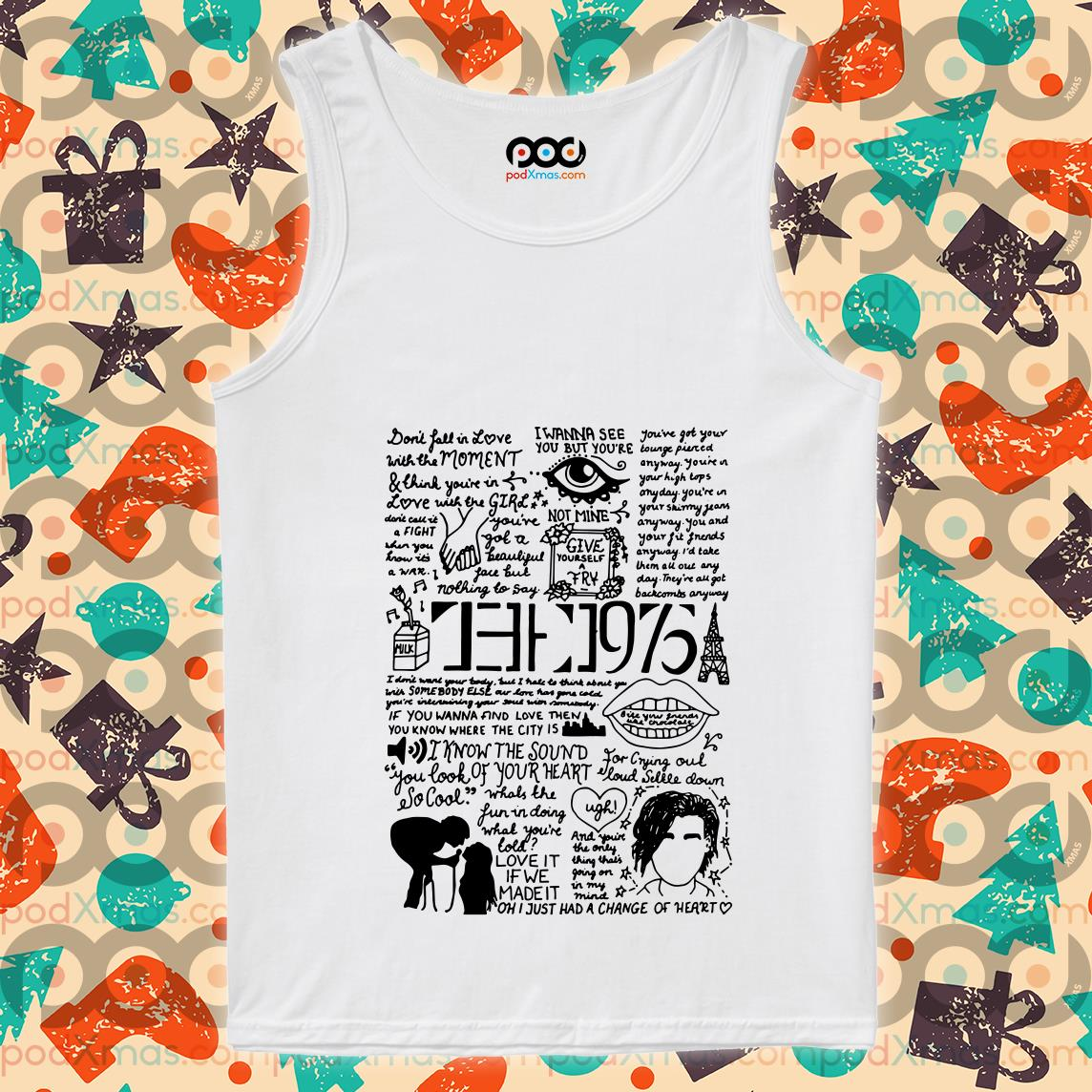 I wanna see you but you're not mine the 1975 lyrics tank top