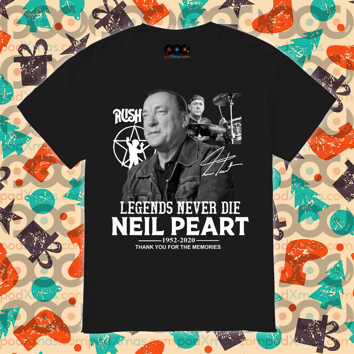 Legends never die Neil Peart 1952 2020 thank you for the memories shirt
