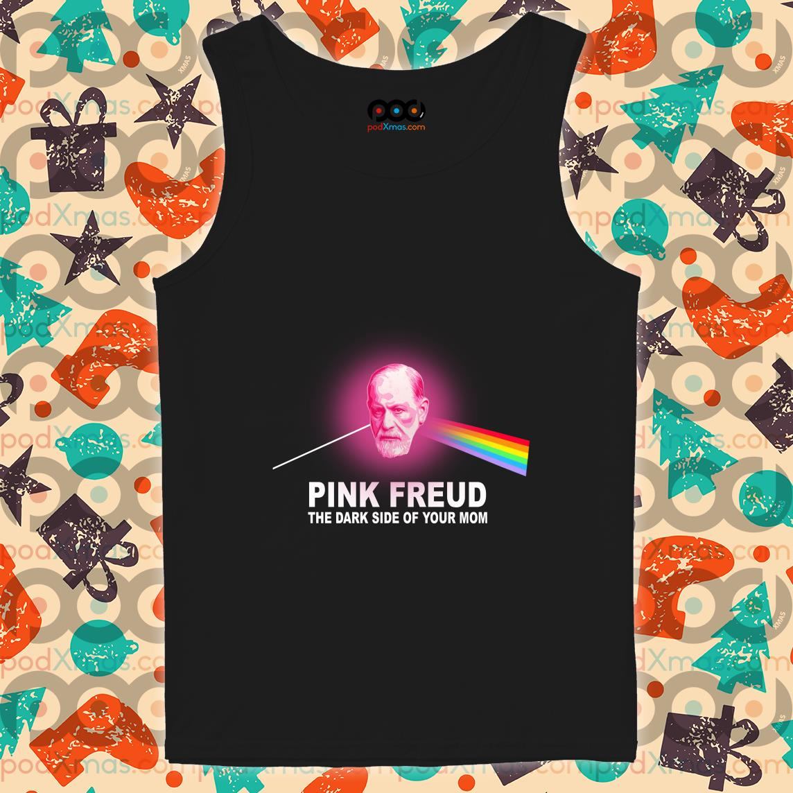 Pink Freud the Dark side of your mom Pink Floyd tank top