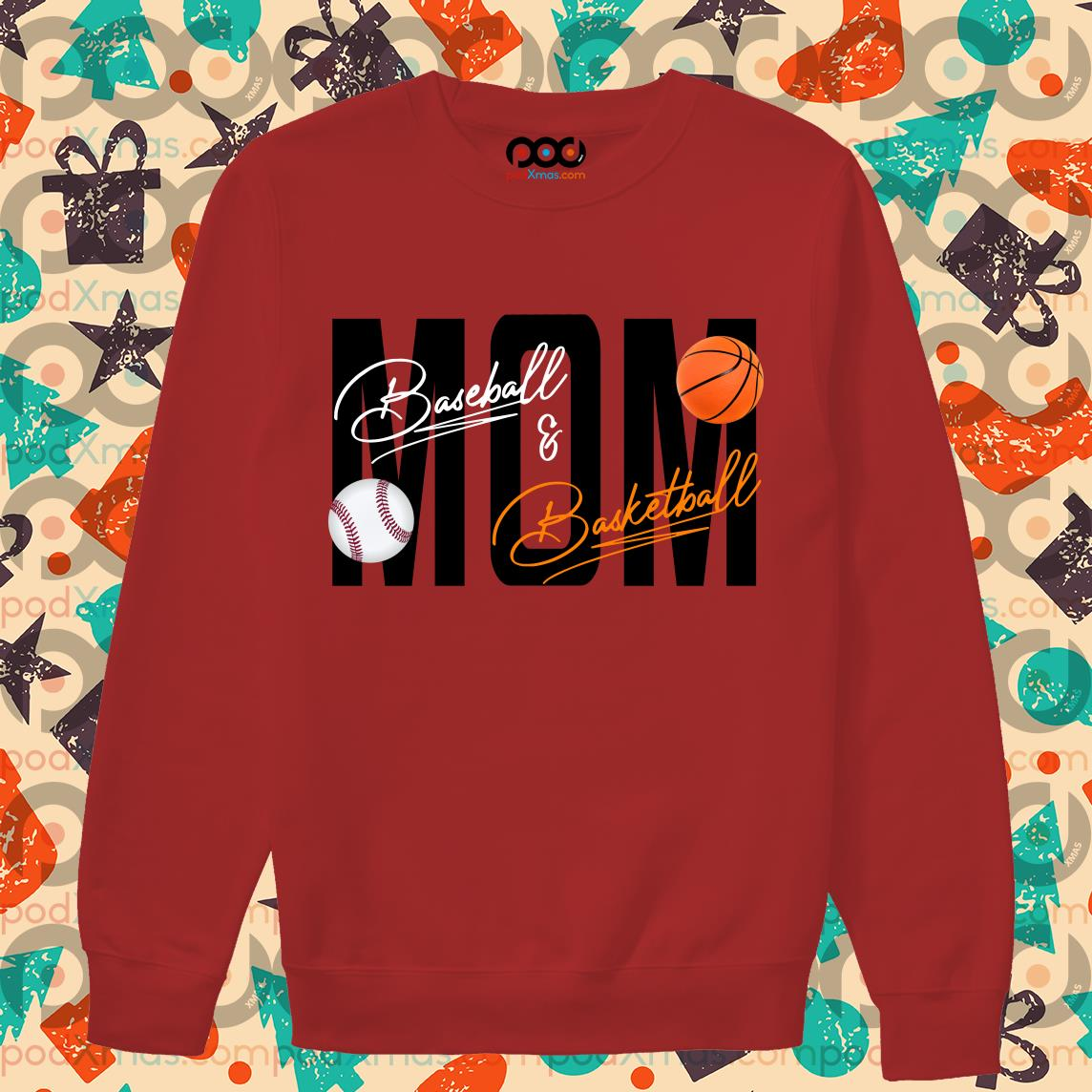 Mom Baseball Basketball signatures sweater