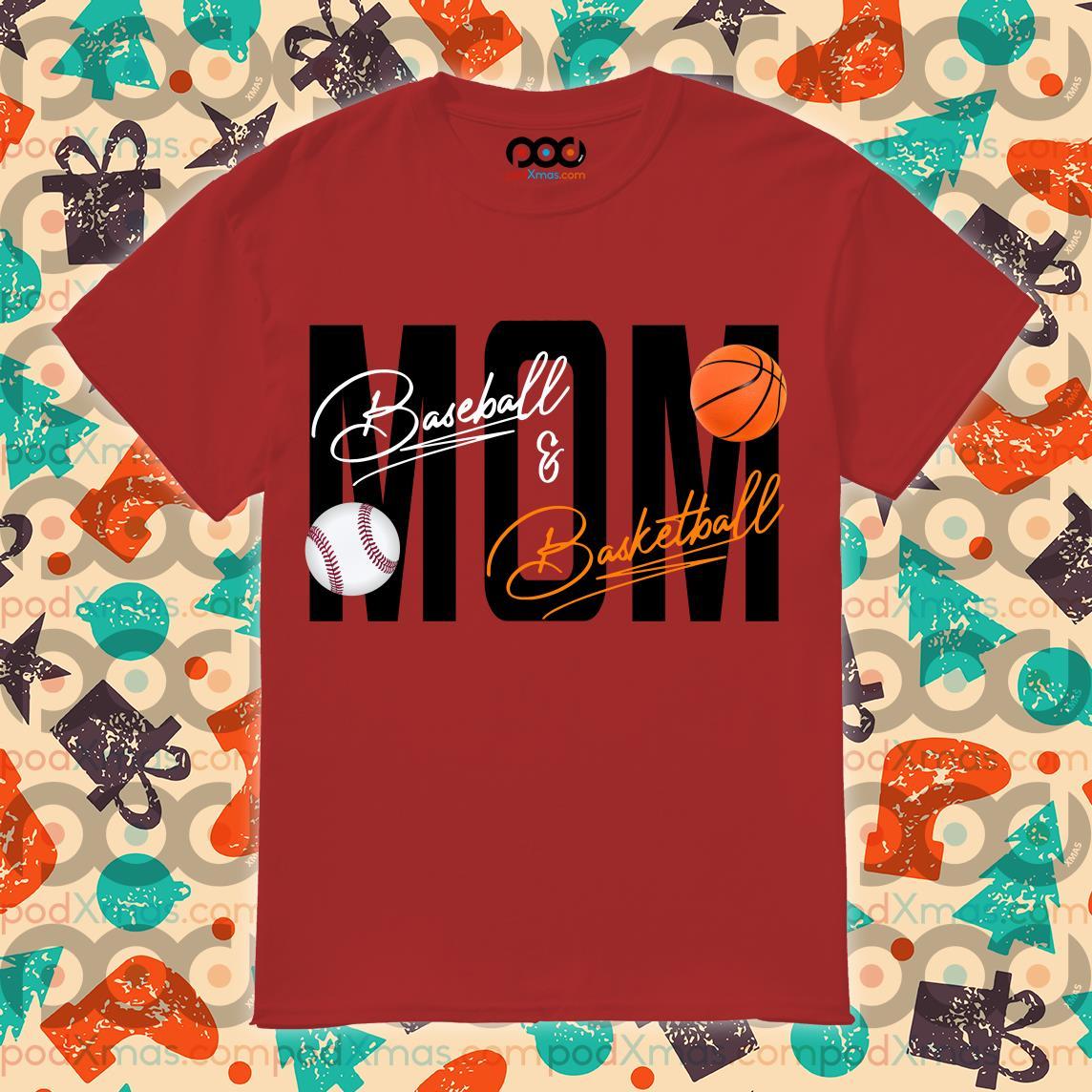 Mom Baseball Basketball signatures shirt