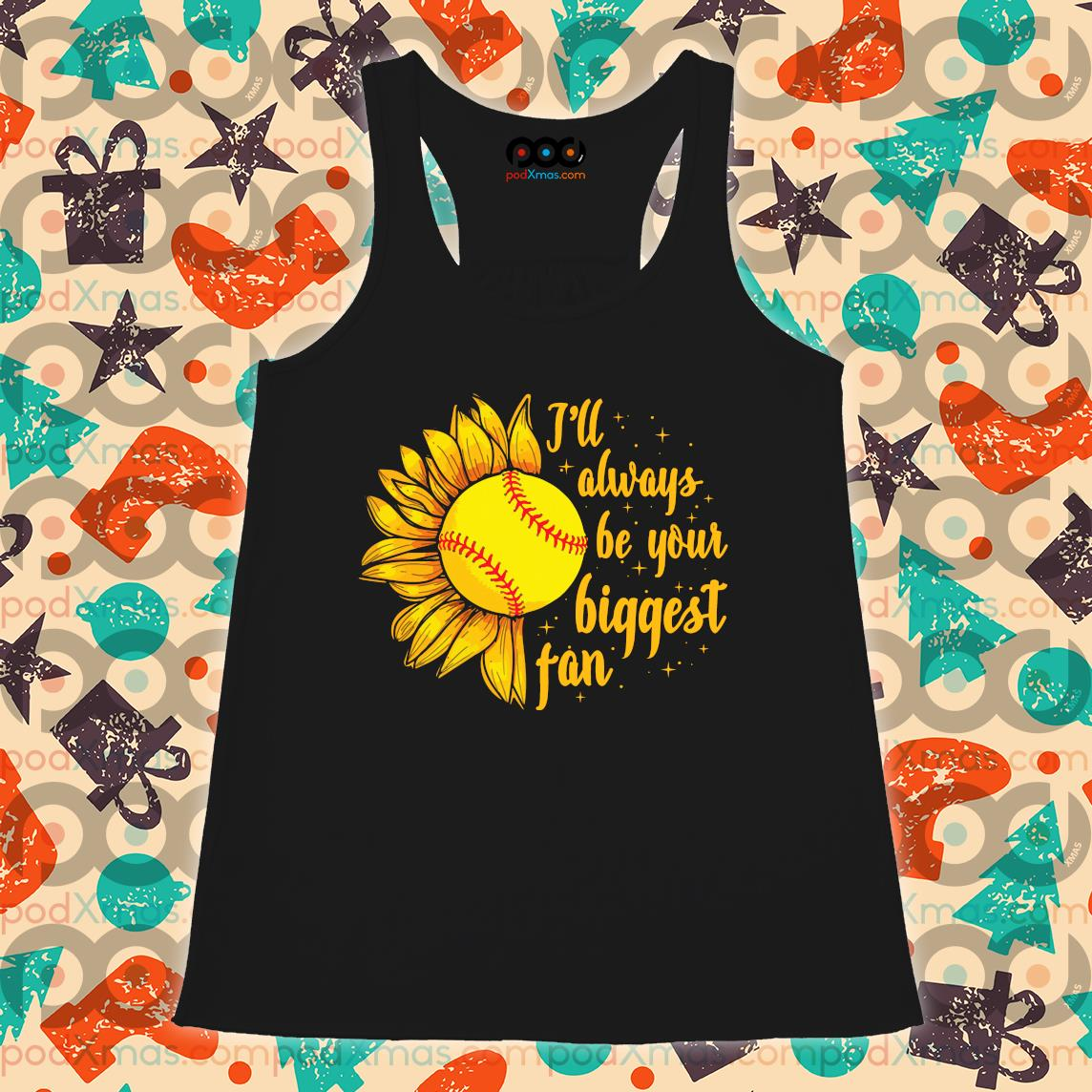 Baseball Sunflower I'll always be your biggest fan s Flowy tank PODxmas den