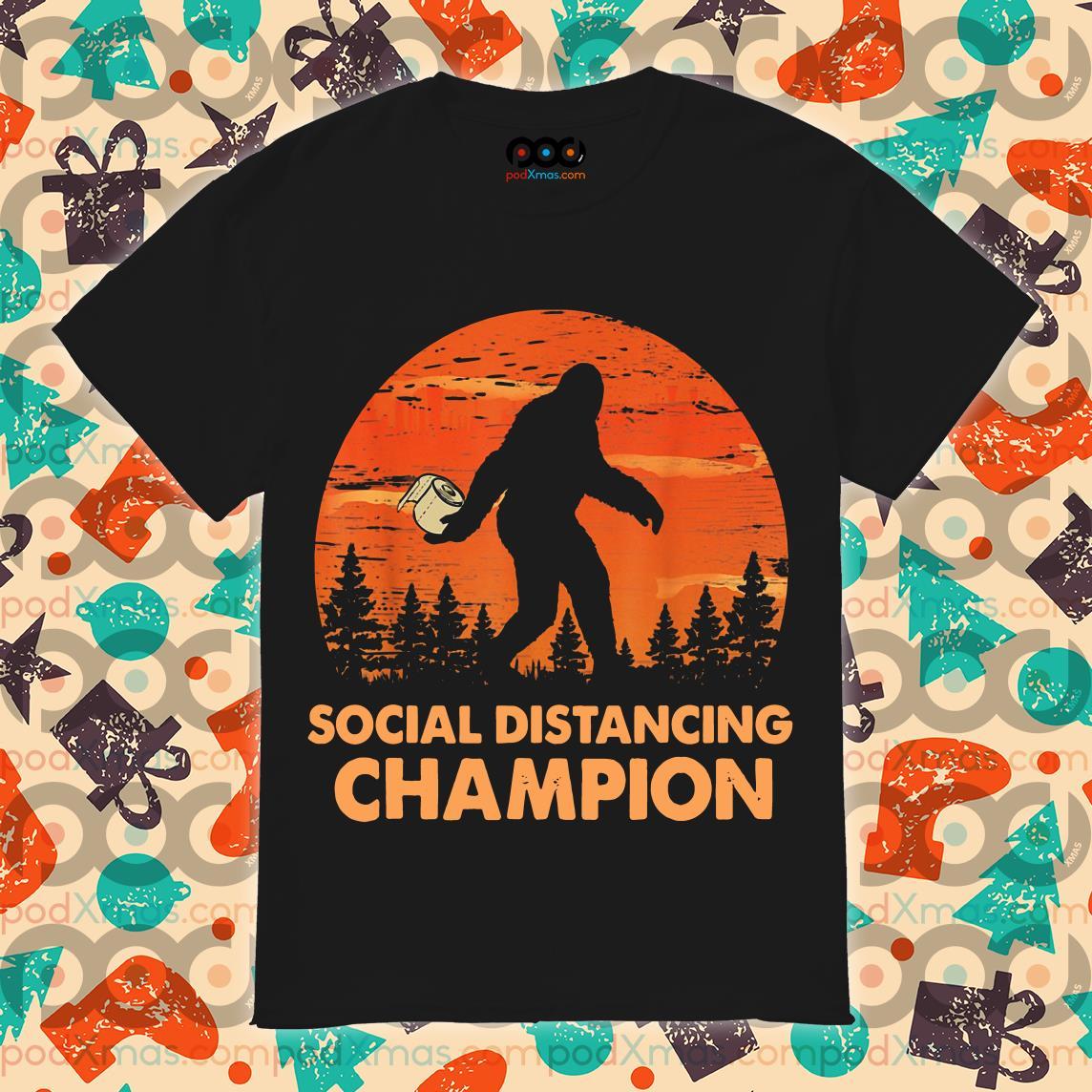 Bigfoot Toilet Paper Social Distancing Champion shirt
