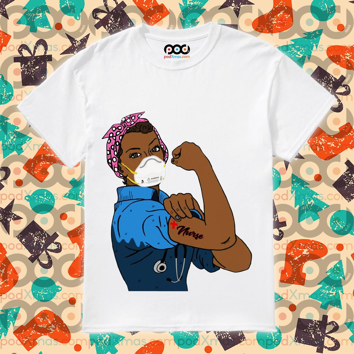 Black Strong Woman Mask Nurse Coronavirus T-shirt