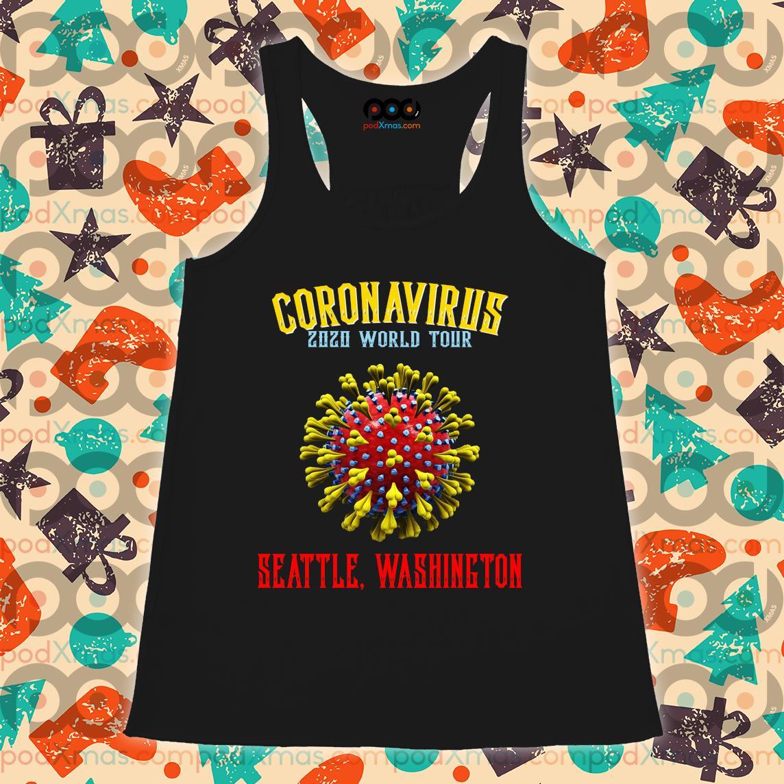 Coronavirus 2020 world tour seattle Washington s Flowy tank PODxmas den