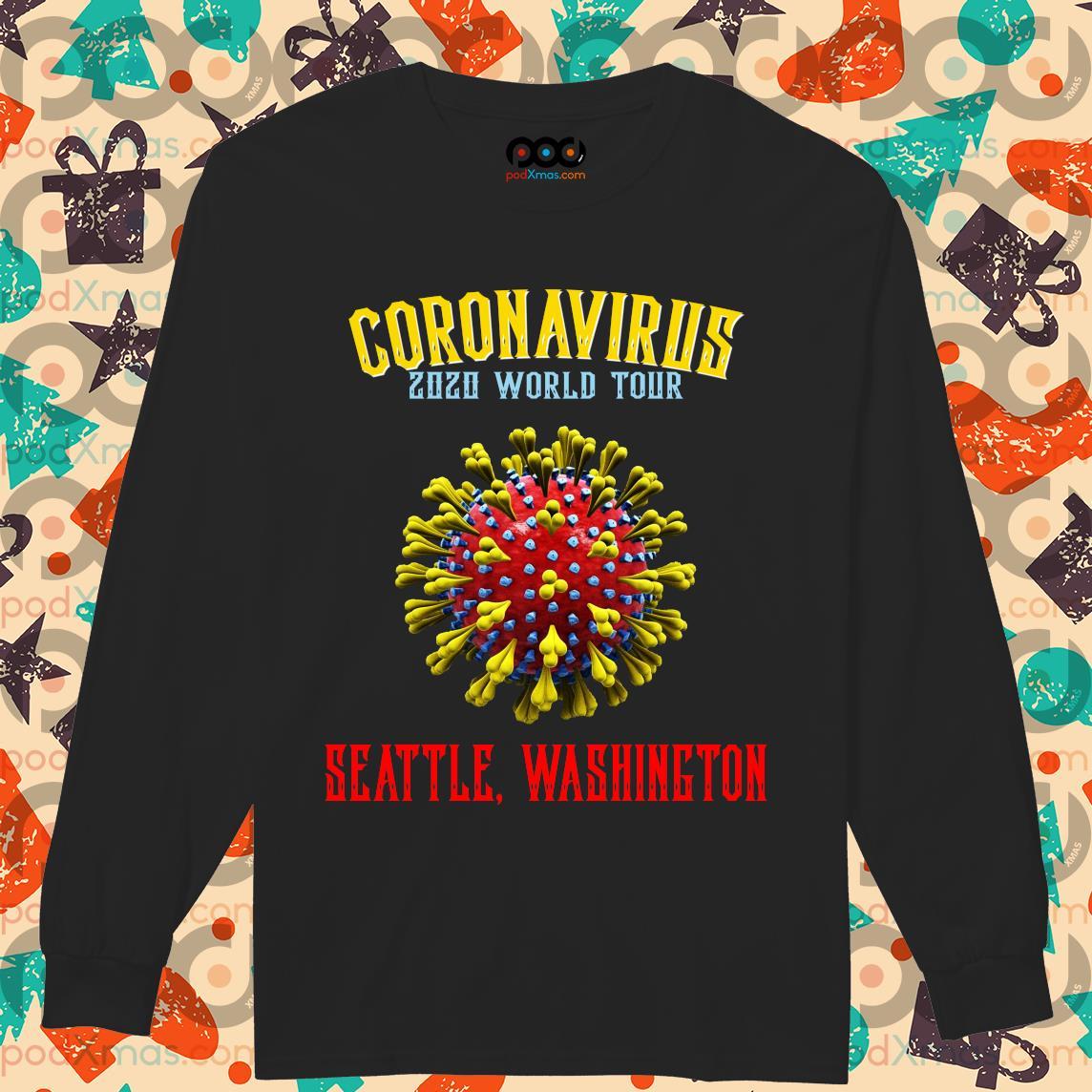 Coronavirus 2020 world tour seattle Washington s Longsleeved PODxmas den