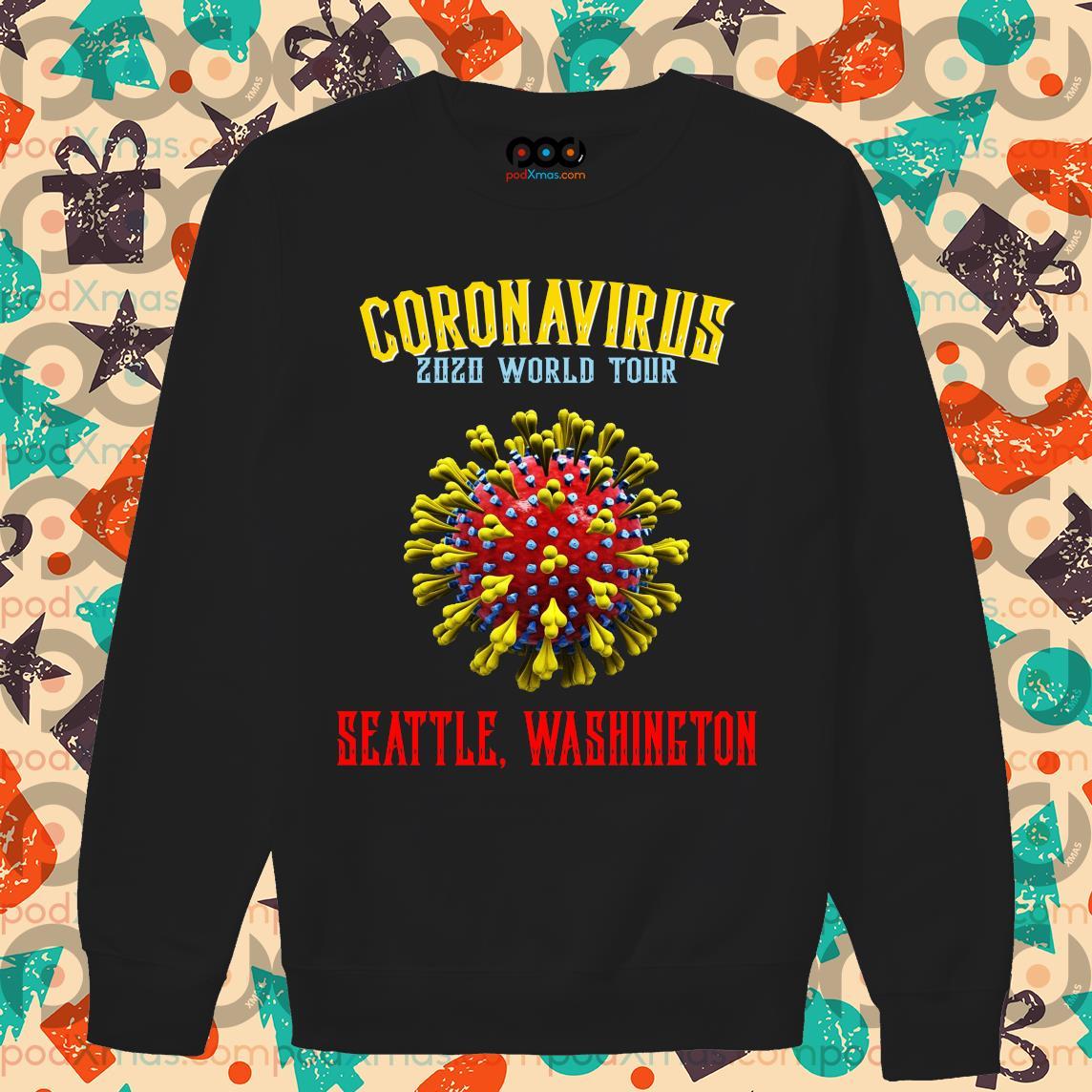 Coronavirus 2020 world tour seattle Washington s Sweater PODxmas den