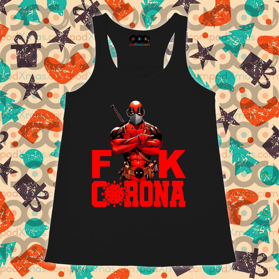 Deadpool Fuck Corona T-s Flowy tank PODxmas den