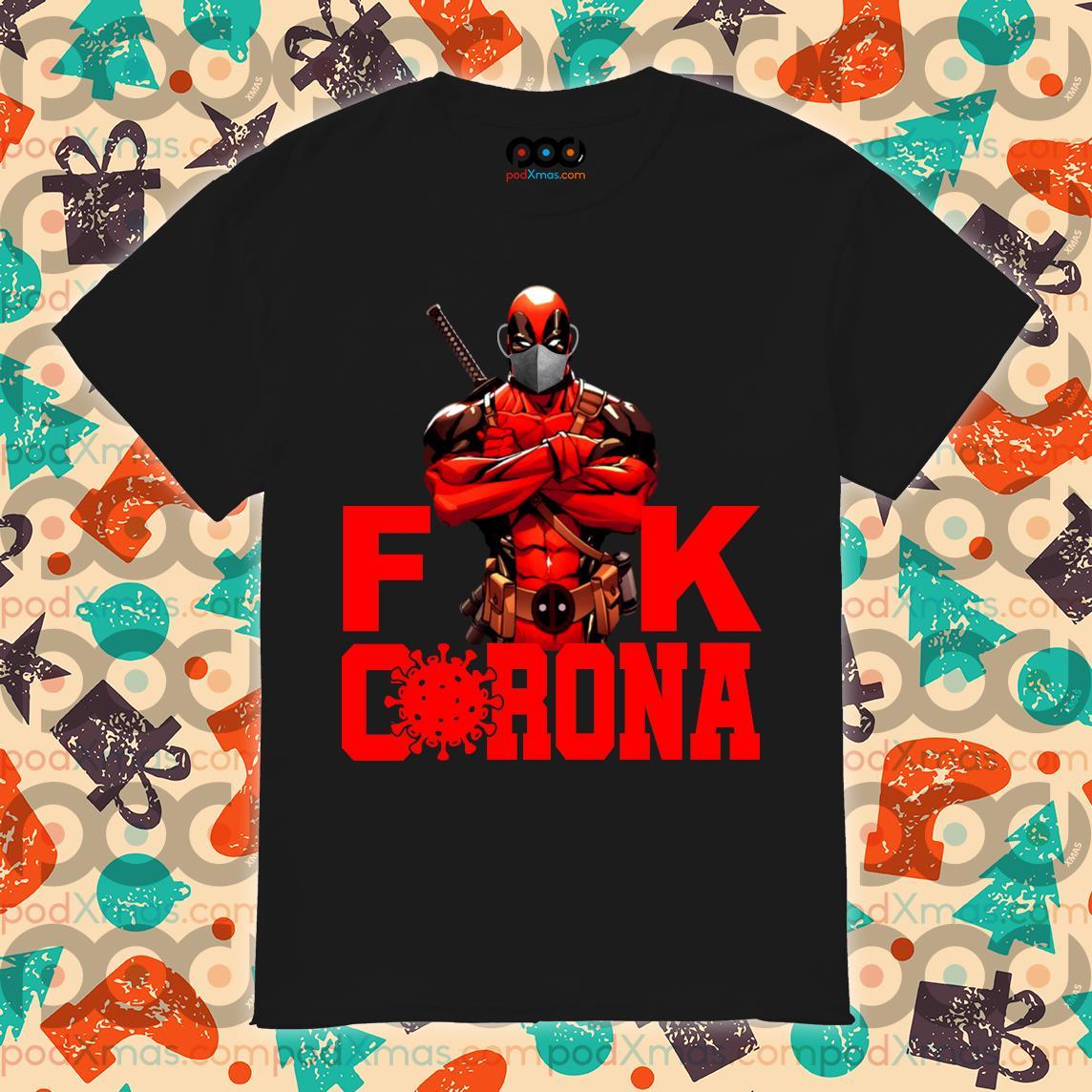 Deadpool Fuck Corona T-shirt