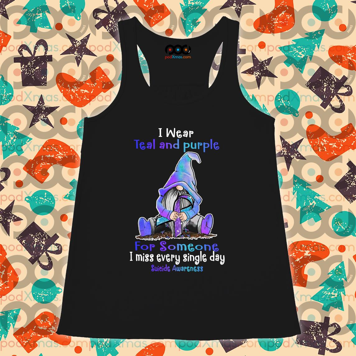 Gnomie I wear teal and purple for someone Suicide Awareness s Flowy tank PODxmas den