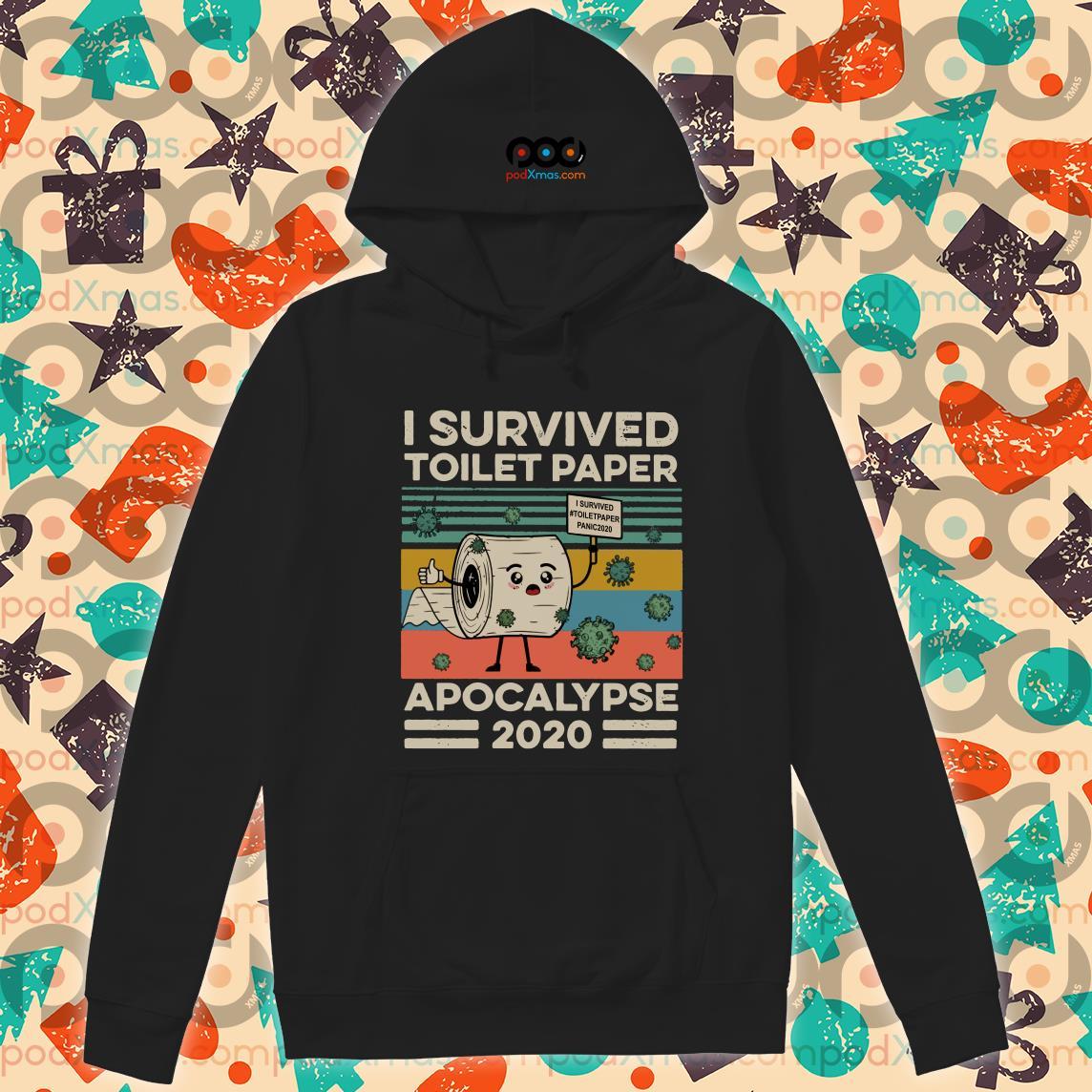 I survived toilet paper apocalypse 2020 Coronavirus hoodie