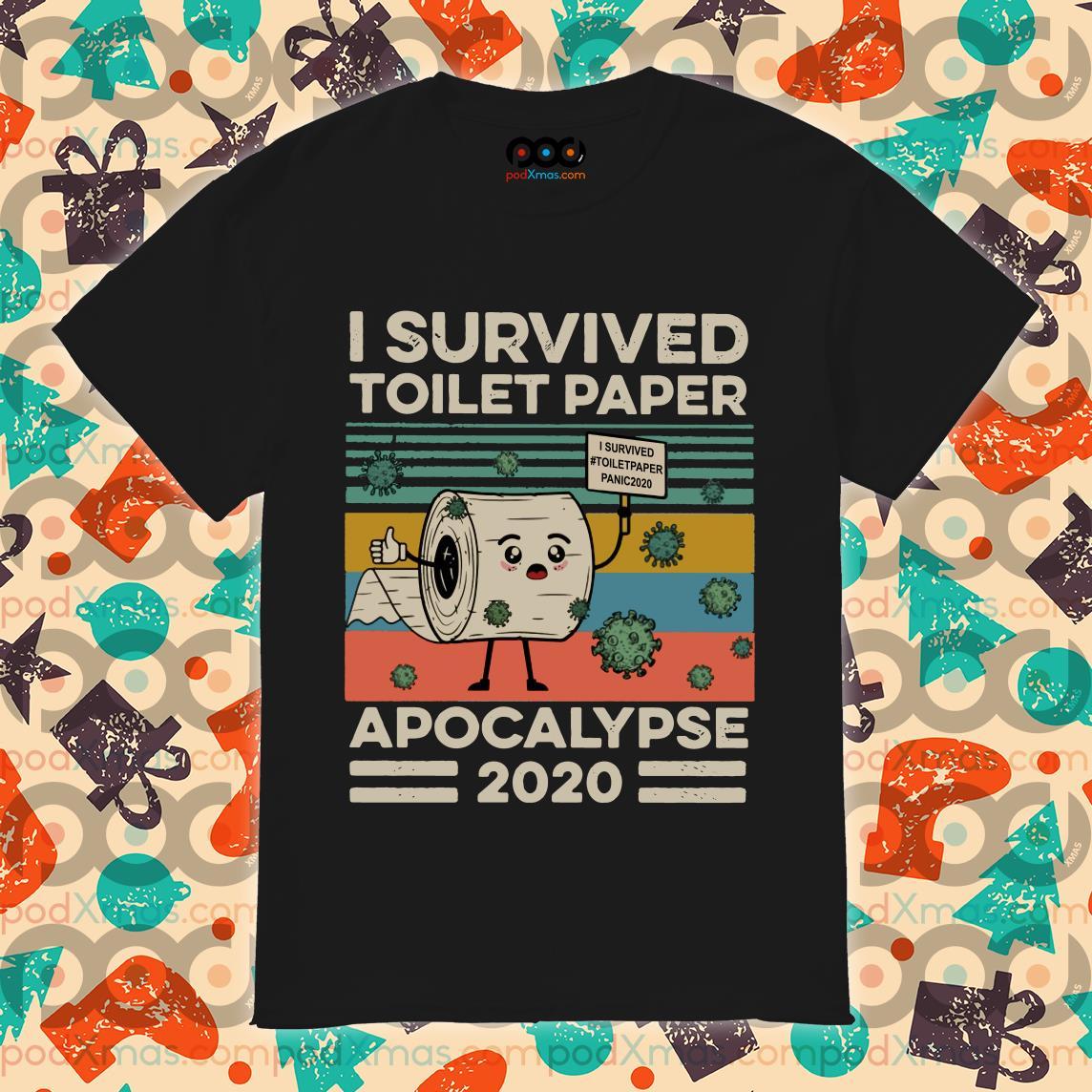 I survived toilet paper apocalypse 2020 Coronavirus shirt
