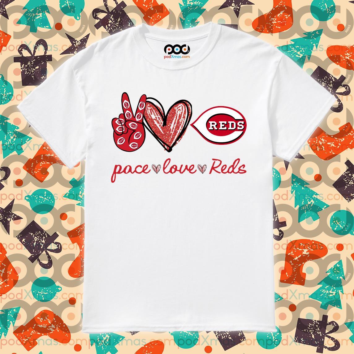 Peace love Cincinnati Reds shirt