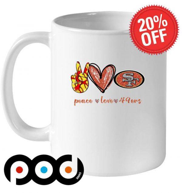 Peace love San Francisco 49ers mug