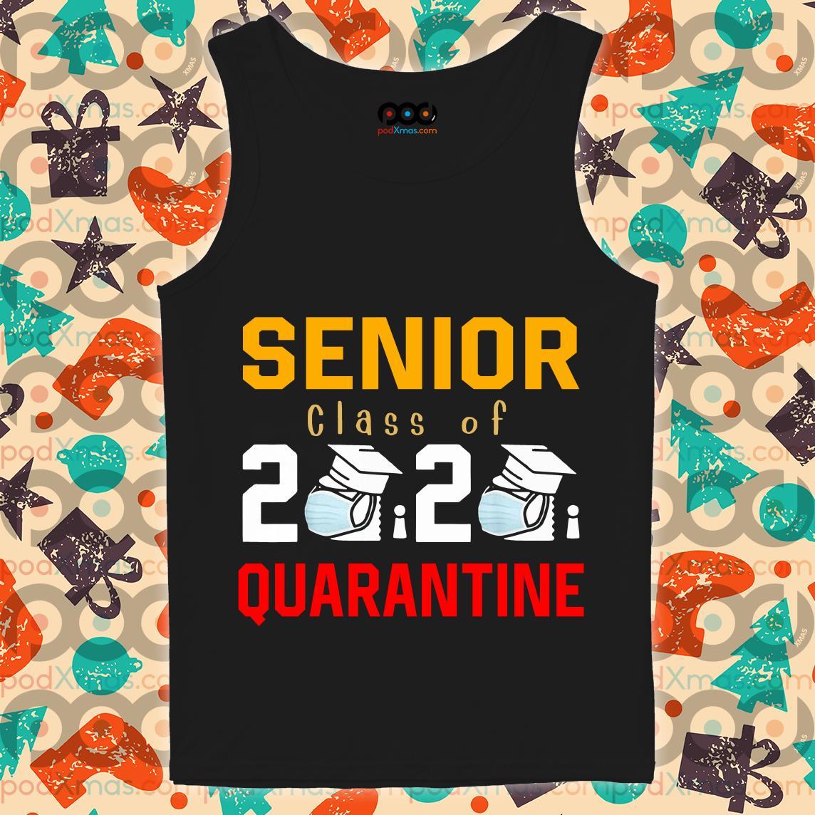 Senior Class of 2020 Quarantine Graduation Shirt Toilet Paper T-tank top