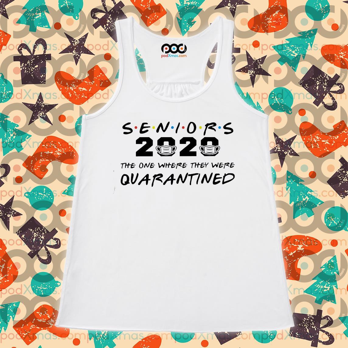 Seniors 2020 Quarantined s Flowy tank PODxmas trang